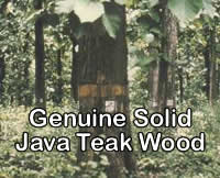 All the products used genuine solid teak taken from PERHUTANI
